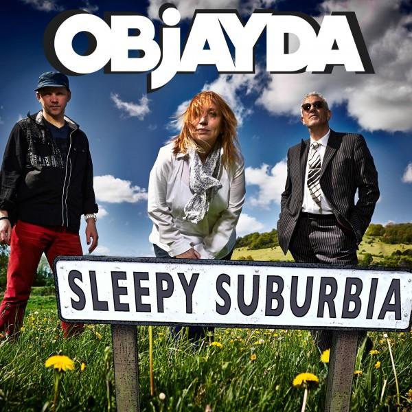 OBJAYDA – Sleepy Suburbia